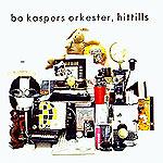 """Bo Kaspers Orkester-albumet """"Hittills""""."""