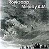 Röyksopps debut