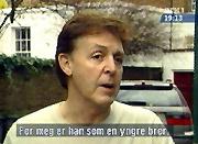 Paul McCartney sier George Harrison var som en yngre bror for ham.