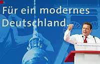 """""""For et moderne Tyskland"""" er slagordet for valgmøtet i Berlin 23. august hvor Gerhard Schröder deltok. (Foto: Reuters/Tobias Schwarz)"""