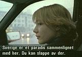 Filmen vises Lilja som blir lurt med til Sverige under falske premisser. Der venter alt annet enn et bedre liv