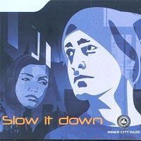 "Den ""hemmelige"" plata ""Slow it down"". Foto: Album."