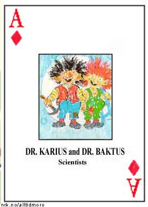 Fortsatt på frifot: Karius og Baktus skal ha ledet Iraks anti-odontologiske institutt, som har masseprodusert blant annet tannråte.