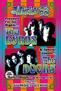 The Byrds hadde The Doors som oppvarmingsband.