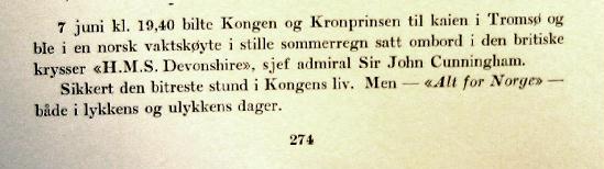 Fra adjutant Osvald Nordlis framstilling i verket om Kong Haakon.