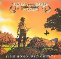"Barclay James Harvest: ""Time Honoured Ghosts""."