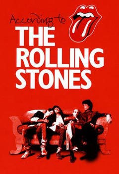 "The Rolling Stones: ""According to The Rolling Stones""."