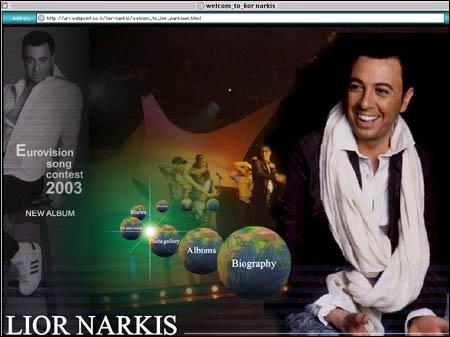 Narkisen gjorde det bra i årets Melodi Grand Prix for Israel. (http://uri.webpoint.co.il/lior-narkis/welcom_to_lior_narkisen.html)