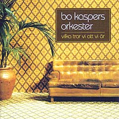Bo Kaspers Orkester: