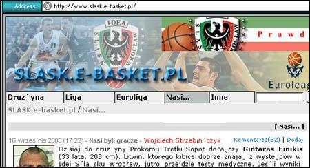 """(Polske slasker som har startet egen basketklubb. Kanskje ikke så rart at de har egen """"Nasi""""-side. http://www.slask.e-basket.pl/ )"""