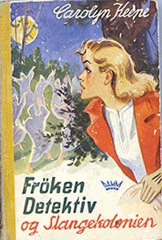 Et bokomslag slik vi kjenner det - Frøken Detektiv og Slangekolonien.