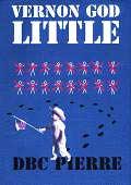DBC Pierres roman har vakt stor oppsikt i USA