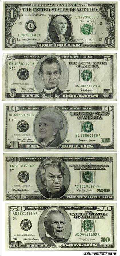 På de nye sedlene: George W. Bush Jr., Dad George Sr., Mum Barbara Bush, Colin Powell, Donald Rumsfeld.