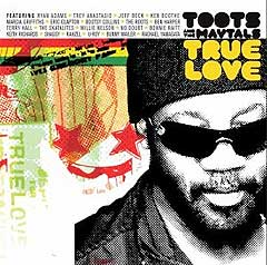 """Toots and the Maytals: """"True Love""""."""