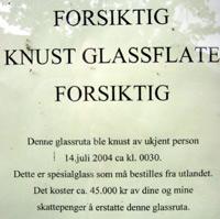Klar beskjed til besøkende ved museet. (Foto: Ola Bjørlo Strande/NRK)