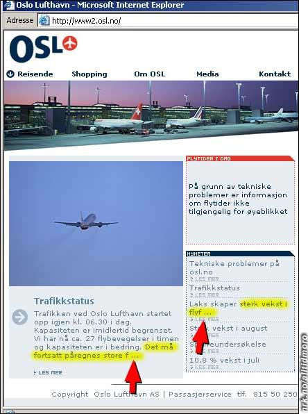 """En """"F"""" etterfulgt av tre prikker pleier vanligvis å bety """"faen"""", eller kanskje """"faenskaper/faenskapet""""...? Utsnitt av Oslo Lufthavn Gardermoens hjemmeside mandag 28/9 kl 14. (ekte, hvis noen lurer!)"""