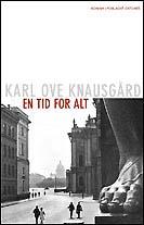 Karl Ove Knausgård «En tid for alt»Oktober 2004