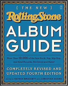 The New Rolling Stone Album Guide.