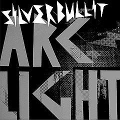 "Silverbullit: ""Arclight"", MVG."