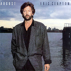 "Clapton-albumet ""August"" fra 1986. (Warner Brothers)"