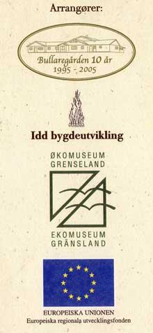 De som står bak UNIONSRALLY 2005 har stor organisatorisk spennvidde, helt fra norsk bygdeforening til EU.