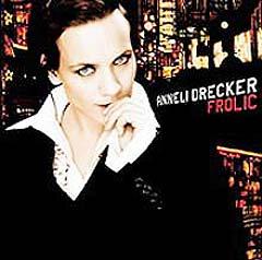 """På albumet """"Frolic"""" har Anneli Drecker gjort det meste sjøl."""