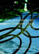 Alan Hollinghurst Den skjønne linje Oversatt av Kjell og Kari Risvik Cappelen 2005