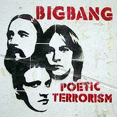 "BigBang: ""Poetic Terrorism"" (Grand Sport Records)."