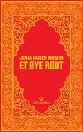 Jonas Hassen Khemini Et øye rødt Oversatt av Andreas E. Østby Gyldendal 2005