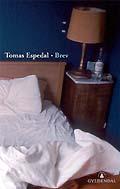 Tomas Espedal «Brev» Gyldendal 2005