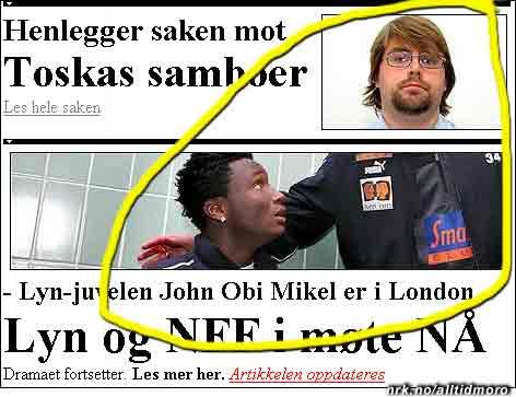 Er det Toska som trekker i trådene i Mikel-saken? VG.no har i alle fall funnet ham i en norsk spillergarderobe. (Innsendt av Dan Aksel Jacobsen)