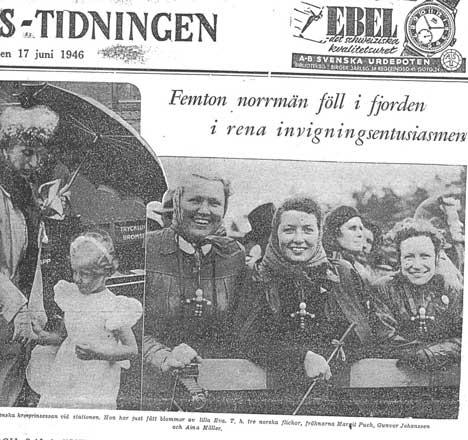 Marit Puck (t.v. av de tre unge damene) var tilstede i regn og nordavind, da kong Haakon åpnet Svinesundbrua i 1946. Faksimile Stockholms-Tidningen 17. juni 1946.