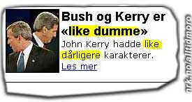"""Dagbladet.no 7. mai 05: Kan det tenkes at journalisten hadde """"like dårligere"""" karakter i norsk? (Tipset av Anders Bekkelund)"""