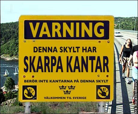 Den nye Svinesundsbroen er forsvarlig merket på svensk side. (Alltid Moro)