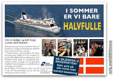 Den danske Søfartsstyrelsen lover bot og bedring: Annonsekampanjen som skal gjenopprette nordmenns tillit til sikkerheten ombord.