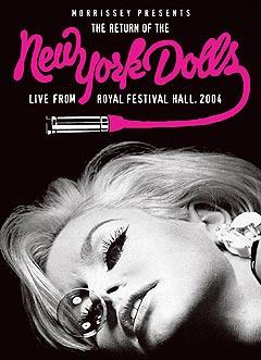 New York Dolls ble gjenforent på initiativ fra Morrissey i 2004.