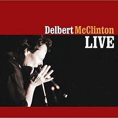 """Delbert McClinton: """"Delbert McClinton Live"""". Opptaket ble gjort av musikkteknikk i Berge, NRK Program Riks."""