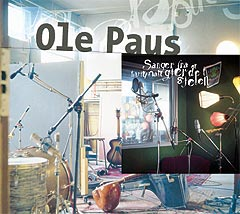 """Ole Paus og Real Ones: """"Sanger fra et hvitmalt gjerde i sjelen""""."""