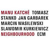 Manu Katché «Neighbourhood» ECM