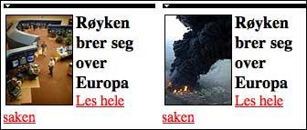 Det ventes store flyforsinkelser over hele Europa, etter meldinger om at Røyken-syndromet brer seg over kontinentet. Eller handler det om oljebrannen i England?. Denne overskriften på vg.no fungerer på begge nyhetssakene. (Per Frederiksen)