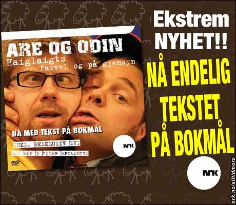 Desember 2006: Are og Odin kommer ut i tekstet versjon, så resten av landet kan få med seg hva de egentlig sa. (Innsendt av Per Frederiksen)