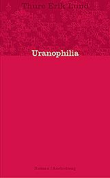 Uranophilia er fjerde bok i Lunds romanverk.