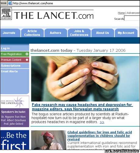 Den falske forskningen var del av et større eksperiment, skriver legetidsskriftet The Lancet i dag. Den egentlige hensikten var å studere hva som fremkaller hodepine hos redaktører av medisinske tidsskrifter. (Alltid Moro)