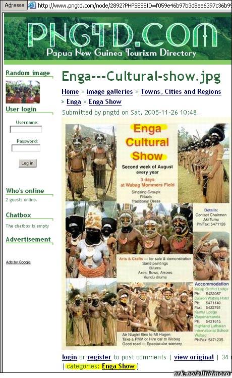 VIF-klanens opphav? Den opprinnelige Enga-stammen kommer fra Papua Ny Guinea.