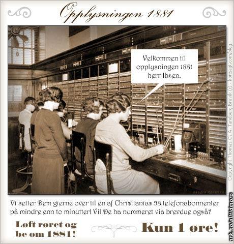 Opplysningstjenester via telefon høres litt ... 1881 ut. (Innsendt av Thomas C.A. Tandberg Brevik, kortsagt.com/blog)