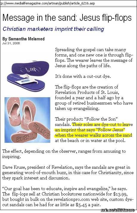 """Disse Jesus-sandalene lager avtrykk der det står """"følg Jesus""""."""