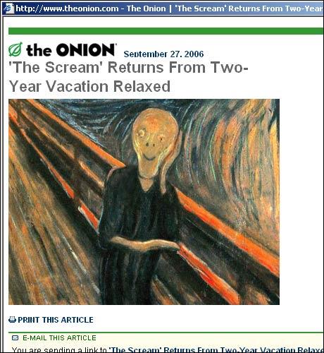 Amerikanske TheOnion.com melder at Munch-maleriet har hatt godt av det to år lange avbrekket. (Takk til Arvid for tips)