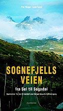 Sognefjellsveien - bok av Olav Breen.