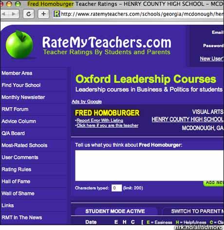 Godt gjort av Fred Homoburger å overleve som lærer.