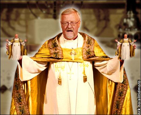 - Og i dag har vi et spesialtilbud: En gratis biskopdukke til alle som legger godt med penger i kollekten. (Alltid Moro)